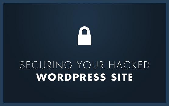 How to Clean a Hacked WordPress Website - Toronto WordPress